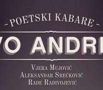 """Poetski kabare Andrić u Centru """"Sava"""": Pisac kao lučonoša na tamnim stazama"""
