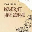 Saga o južnobanatskoj ravnici i porodici Ane Zonai