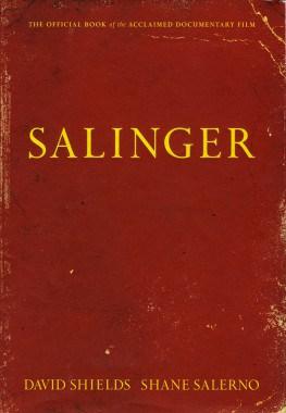 Selindžer, Dejvid šilds i Sejn Salerno
