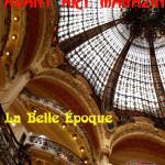 Tema broja 007: LA BELLE EPOQUE