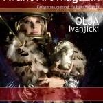 Tema broja 018: OLJA IVANJICKI