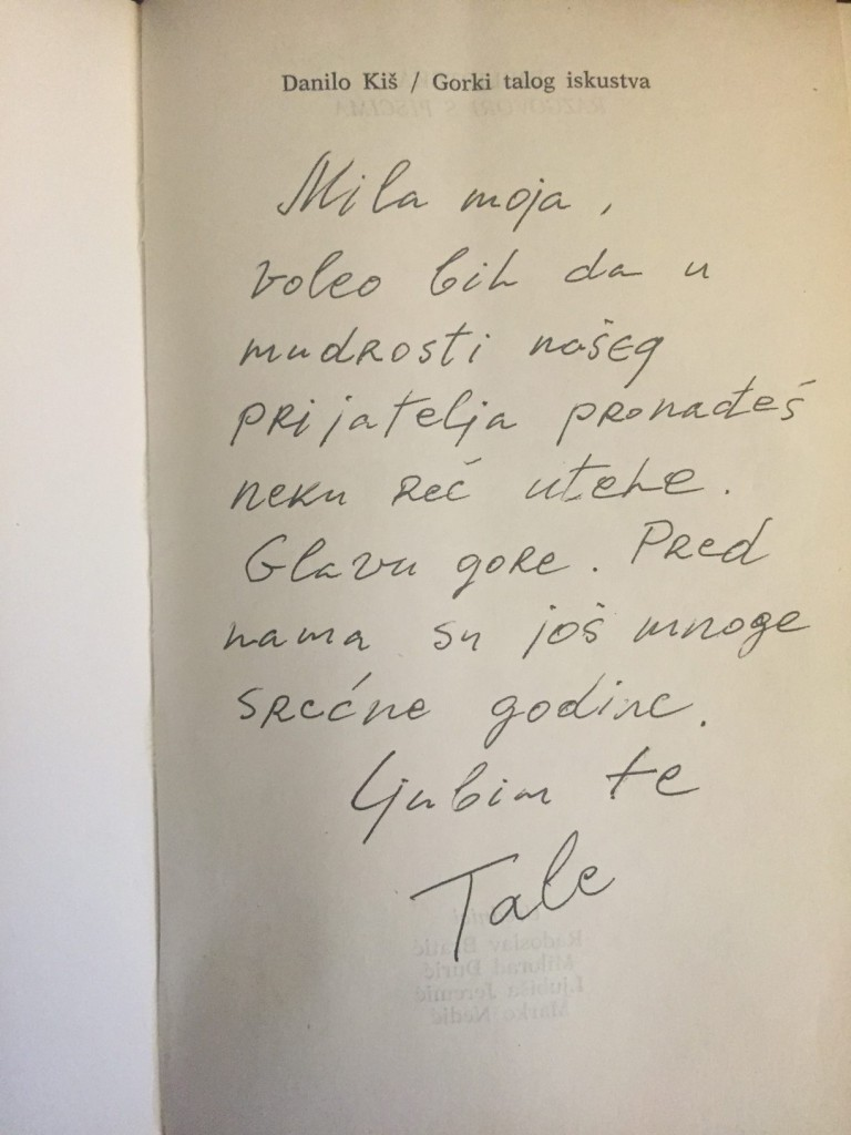 Kiš's Gorak Talog Iskustva, published in 1990,  a gift from the actor Josif Tatić dedicated to Isabel