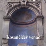 Tema broja 039: KOSANČIĆEV VENAC