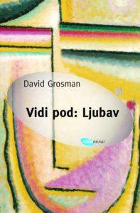 David Grosman Vidi pod Ljubav 2016