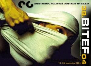 38. Bitef: Umetnost politika i ostale strasti (2004) (Arhiva BITEFA)