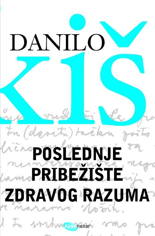 Danilo Kiš, Poslednje pribežište zdravog razuma, Arhipelag
